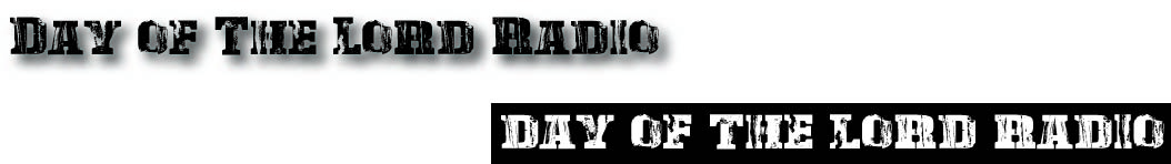 Day of the Lord Radio